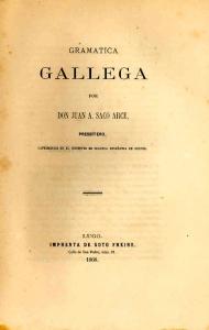 Gramática Gallega, de Don Juan Antonio Saco e Arce